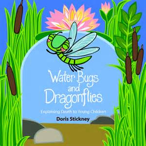 Waterbugs and Dragonflies – Explaining Death to Children